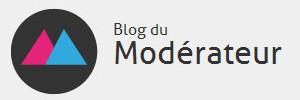 Blog du Moderateur