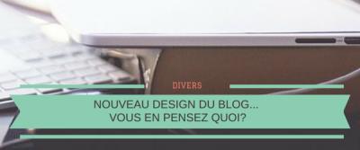 Nouveau design du blog… vous en pensez quoi?