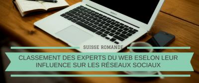 Classement des professionnels du web en Suisse Romande selon leur influence sur les réseaux sociaux