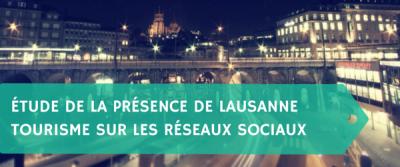 Étude de la présence de Lausanne Tourisme sur les réseaux sociaux