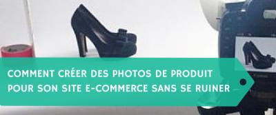 Créer des photos de produits pour son site e-commerce sans se ruiner
