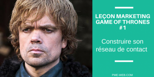 LEÇON MARKETING GAME OF THRONES #1