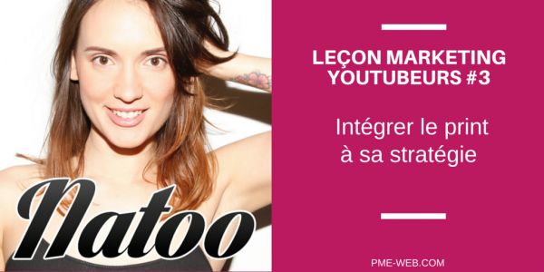 Leçon marketing YouTubeur 3 - Natoo