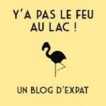 Y'a Pas Le Feu Au lac!