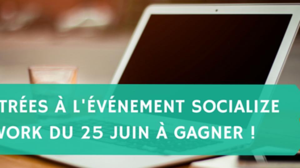 3-entrées-à-lévénement-Socialize-Network-du-25-juin-à-gagner-Titre-2.png