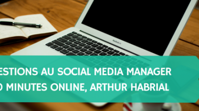 8-questions-au-social-media-manager-du-20-minutes-online-Arthur-Habrial-Titre.png
