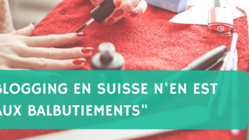 Blogging-en-Suisse-nen-est-quaux-balbutiements-Titre.png