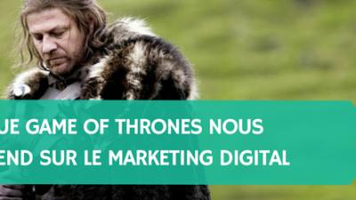 Ce-que-Game-of-Thrones-peut-nous-apprendre-sur-le-marketing-digital-Titre.png