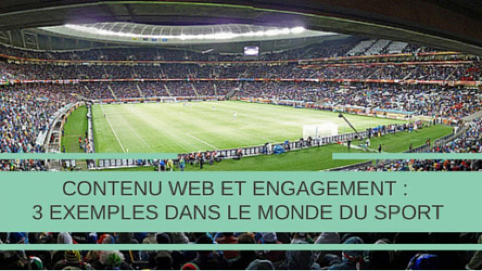 Contenu-web-et-engagement-exemples-dans-le-monde-du-sport-Titre.png