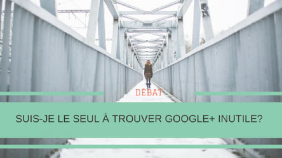 Google-Inutile-Débat-Titre.png