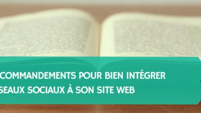 Les-10-commandements-pour-bien-intégrer-les-réseaux-sociaux-à-son-site-web-Titre.png