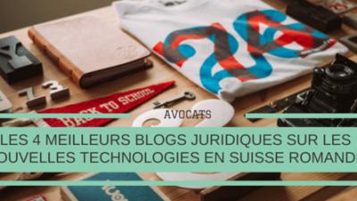 Meilleurs-blogs-juridiques-nouvelles-technologies-en-Suisse-Romande-Titre.png