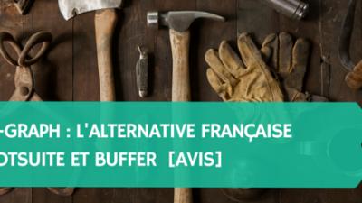 Over-Graph-alternative-française-à-Hootsuite-et-Buffer-pour-la-gestion-de-ses-réseaux-sociaux-Avis-Titre.png