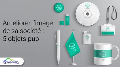 meilleurs-objets-publicitaires-pour-ameliorer-image-societe-1.png